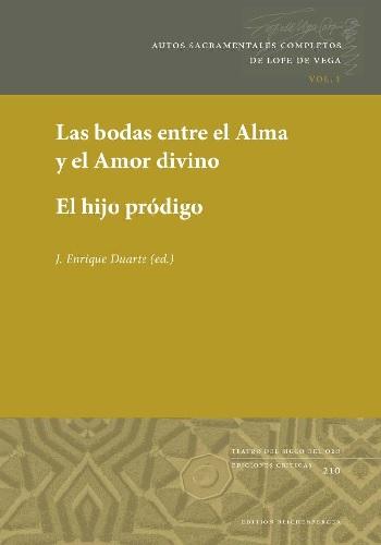 Lope de Vega, Las bodas entre el Alma y el Amor divino. El hijo pródigo