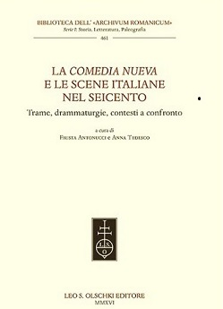 La Comedia nueva e le scene italiane nel Seicento
