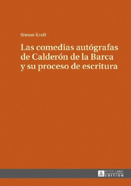 Las comedias autógrafas de Calderón de la Barca