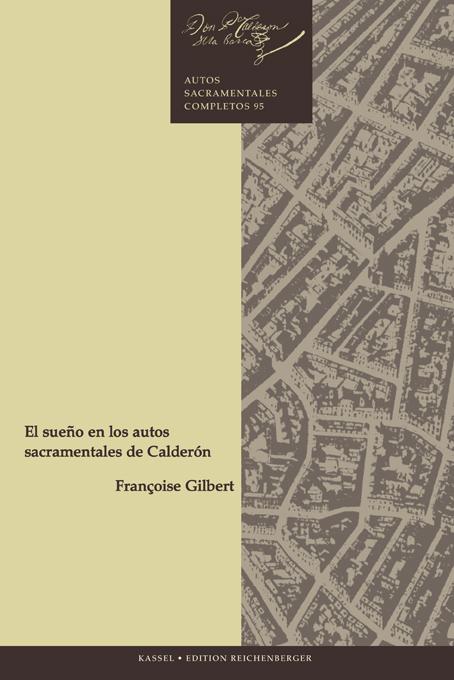 Gilbert, El sueño en los autos sacramentales de Calderón