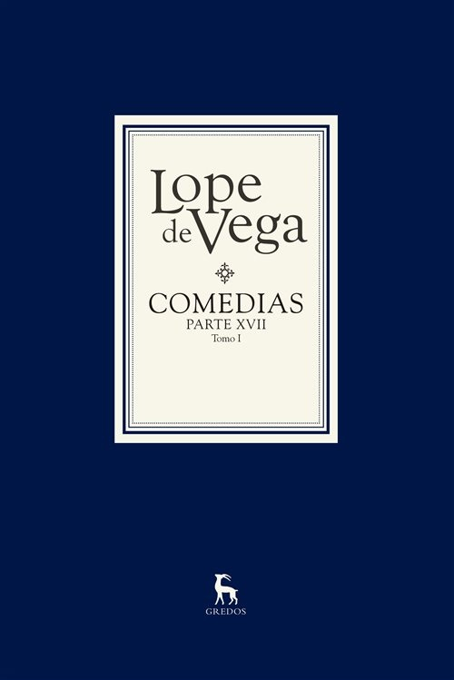 Vega, Lope de, Comedias. Parte XVII