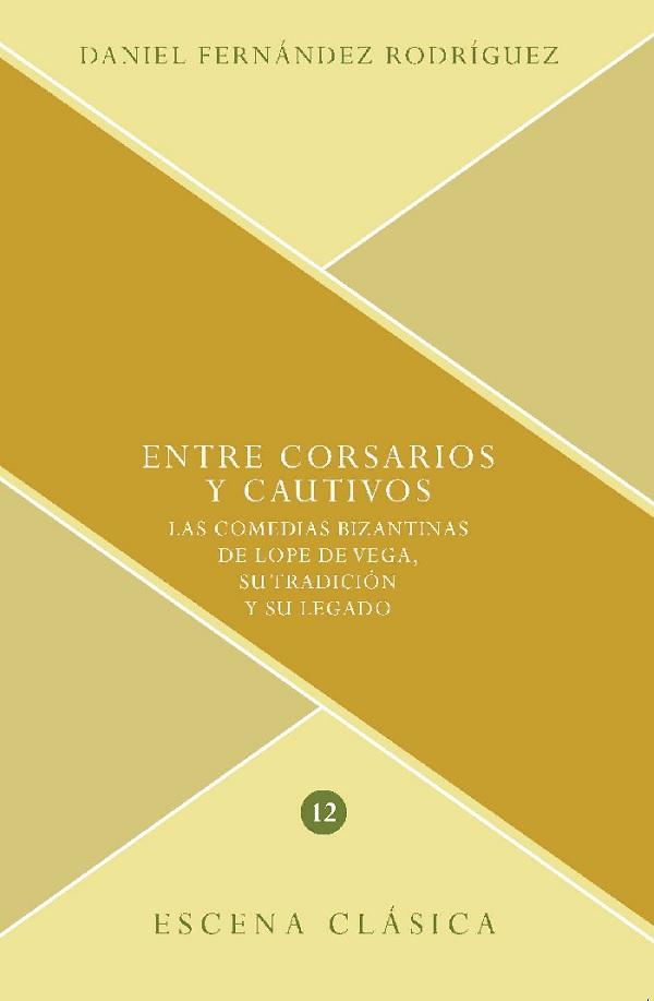 Fernández Rodríguez, Entre corsarios y cautivos