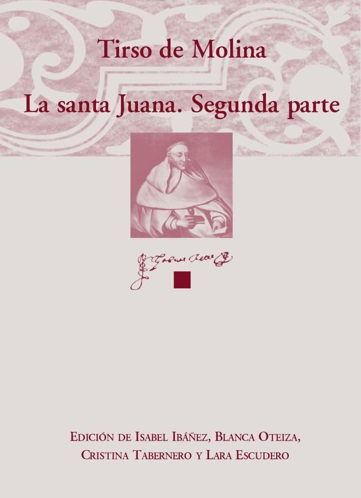 Tirso de Molina, La santa Juana. Segunda parte