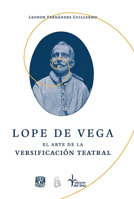 Fernández Guillermo, Lope de Vega. El arte de la versificación teatral