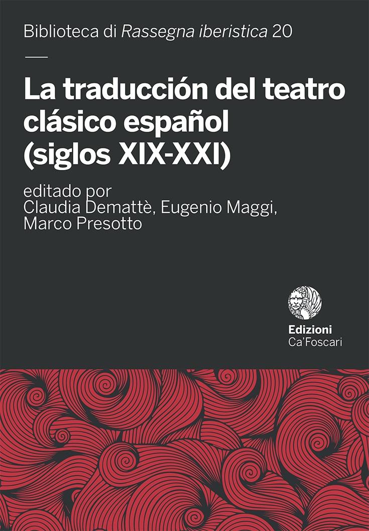 traducción del teatro clásico español (siglos XIX-XXI)